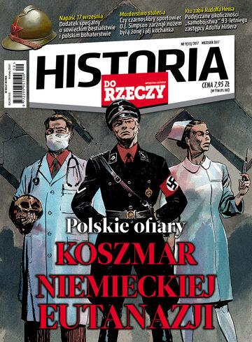 Okładka miesięcznika Historia Do Rzeczy: 9/2017
