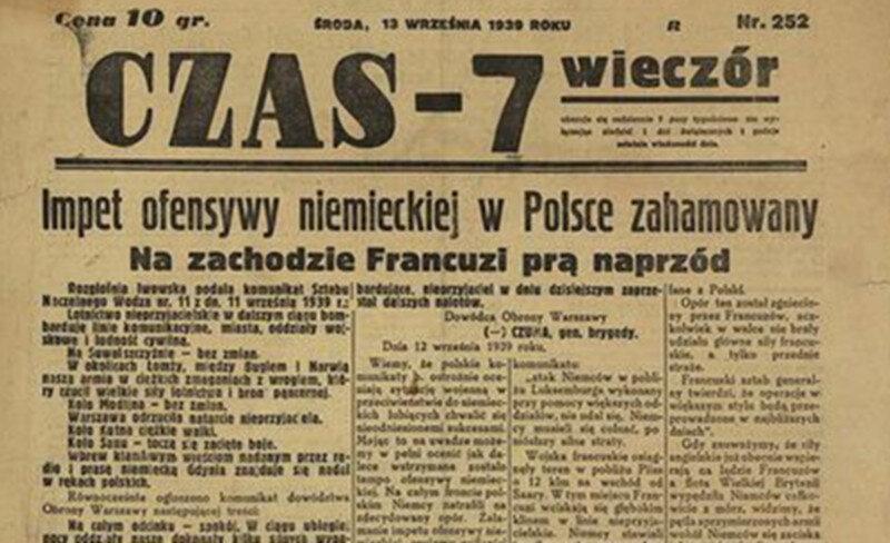 """""""Czas-7"""", 13 września Niemal dwa tygodnie po rozpoczęciu niemieckiej ofensywy dziennikarze """"Czasu"""" nadal widzieli szansę na zwycięstwo. Niestety Francuzi nie parli naprzód. 12 września w Abbeville podjęli decyzję o porzuceniu Polski i wstrzymaniu działań zbrojnych przeciwko Niemcom."""