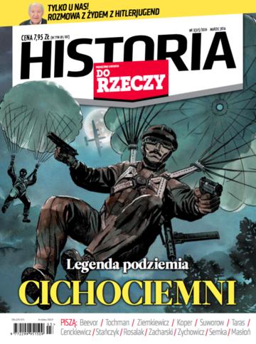 """Okładka miesięcznika """"Historia Do Rzeczy"""" nr 3/2016 (37)"""