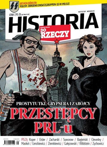 """Okładka miesięcznika """"Historia Do Rzeczy"""" nr 9/2014 (19)"""